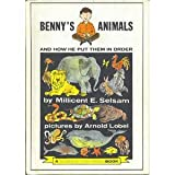 Benny's Animals and How He Put Them in Order (0060252723) by Millicent E. Selsam
