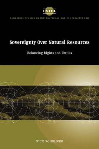 Sovereignty over Natural Resources Balancing Rights and Duties (Cambridge Studies in International and Comparative Law) [Schrijver, Nico] (Tapa Blanda)