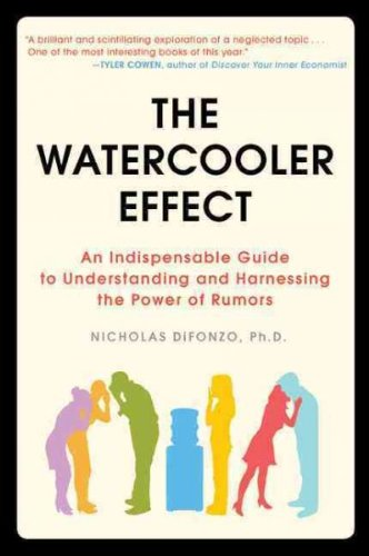 The Watercooler Effect An Indispensable Guide To Understanding And Harnessing The Power Of Rumors The Watercooler Effect (The Water Cooler Effect compare prices)