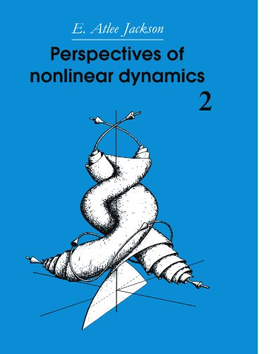 Perspectives of Nonlinear Dynamics: Volume 2: v. 2