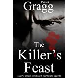 The Killer's Feast: A Thrillerby Patrick Gragg