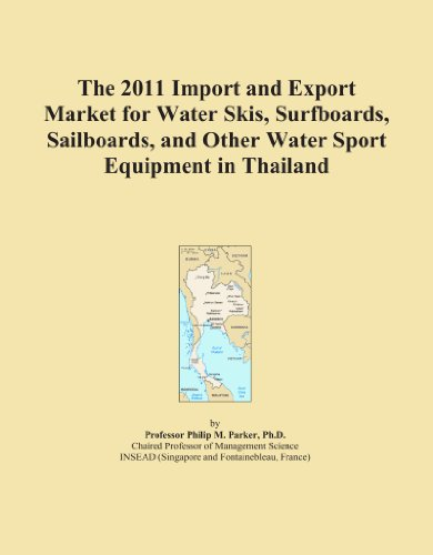 The 2011 Import and Export Market for Water Skis, Surfboards, Sailboards, and Other Water Sport Equipment in Thailand