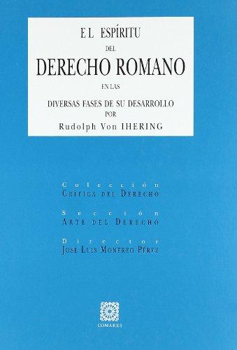 El espiritu del derecho romano en las diversas fases de su desarrollo