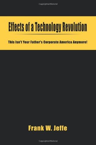 一场技术革命的影响: 这不是 ' t 你的父亲公司美国不再 !