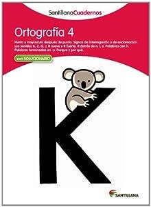 ORTOGRAFIA 4 SANTILLANA CUADERNOS: Amazon.es: Vv.Aa.: Libros