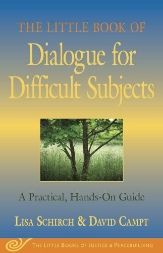 The Little Book of Dialogue for Difficult Subjects: A...