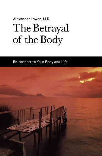 Dr. Alexander Lowen M.D. - The Betrayal of the Body