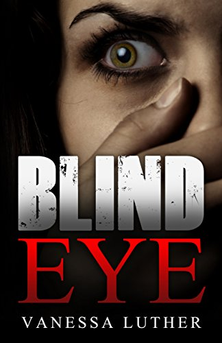 Blind Eye by Vanessa Luther ebook deal