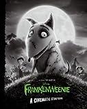Frankenweenie: A Cinematic Storybook [Paperback] [2012] Thomas Macri