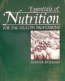 Essentials Of Nutrition For The Health Professions/64-04446