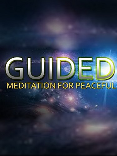 Guided Meditation for Peaceful
