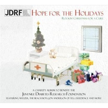 JDRF's Hope for The Holidays by Weezer, Collective Soul, Creedence Clearwater Revisited, Mike Love, Jon Anderson (2009)... by Collective Soul, Creedence Clearwater Revisited, Mike Love, Jon Anderson Weezer