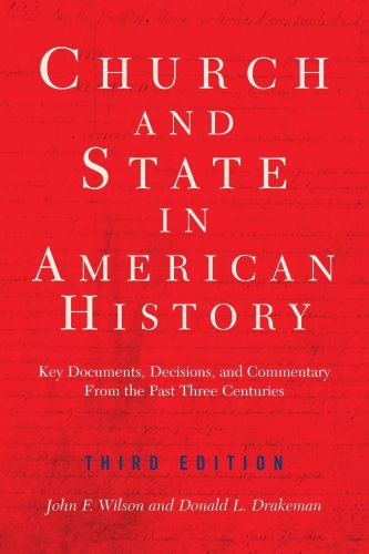 The Church and State in American History, Third Edition