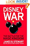 Disneywar: The Battle for the Magic K...