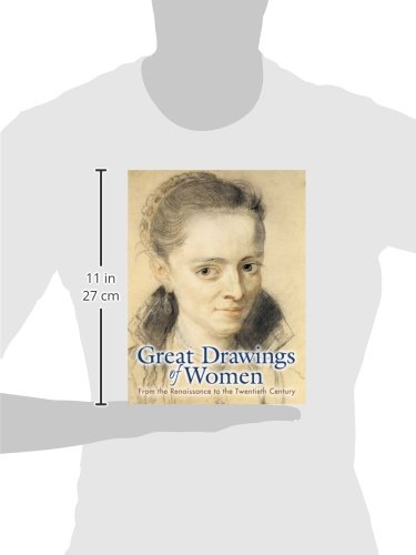 Great Drawings of Women: From the Renaissance to the Twentieth Century (Dover Pictorial Archives)