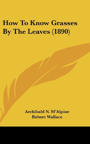 How to Know Grasses by the Leaves (1890)