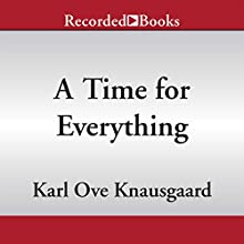 A Time for Everything (       UNABRIDGED) by Karl Ove Knausgaard Narrated by Edoardo Ballerini