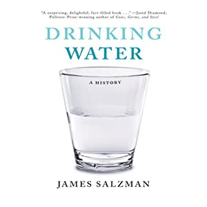 Drinking Water: A History | [James Salzman]