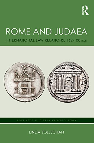 rome-and-judaea-international-law-relations-162-100-bce-routledge-studies-in-ancient-history