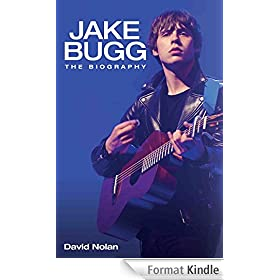 Jake Bugg - The Biography