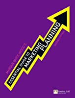 Essential Guide to Marketing Planning, 2nd Edition Front Cover