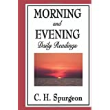 Morning and Evening: Daily Readings [Paperback]
