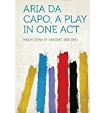 Aria Da Capo, a Play in One Act (Paperback) - Common