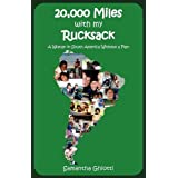 20,000 Miles with My Rucksackby Samantha Ghiotti