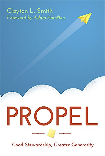 propel-good-stewardship-greater-generosity