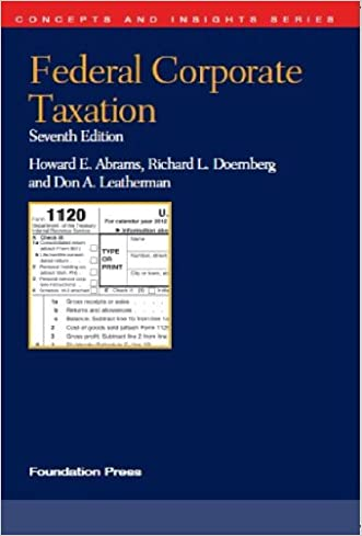 Federal Corporate Taxation (Concepts and Insights)