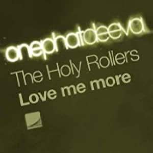 "The Holy Rollers - Love Me More - Holy Rollers 12"" - Amazon.com Music"