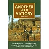 Another Such Victory: The Story of the American Defeat at Guilford Courthouse that Helped Win the War for Independence