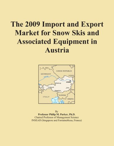 The 2009 Import and Export Market for Snow Skis and Associated Equipment in Austria