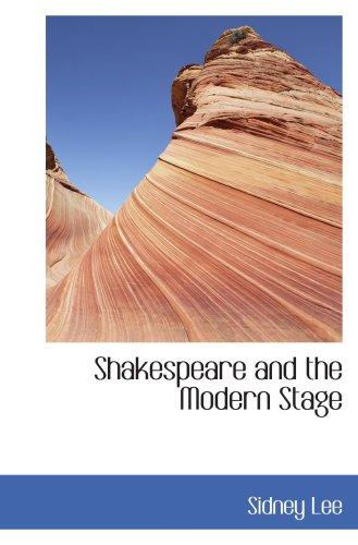Shakespeare und das moderne Stadium: mit anderen Essays
