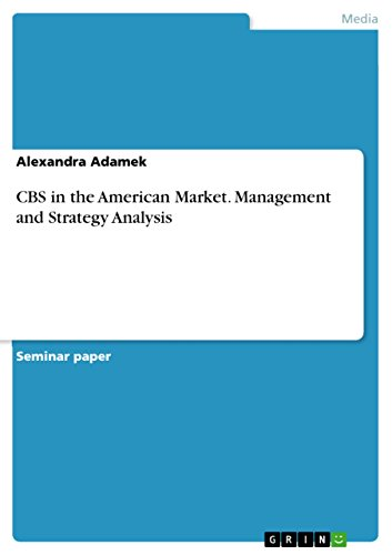 cbs-in-the-american-market-management-and-strategy-analysis
