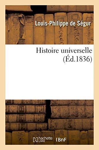 Histoire Universelle  [Segur com, Louis-Philippe] (Tapa Blanda)