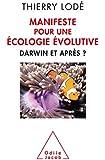 Manifeste pour une écologie évolutive: Darwin et après
