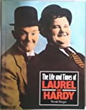 Ronald Bergen The Life and Times of Laurel and Hardy (Life and Times Series)