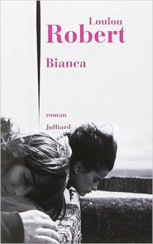 Bianca - Loulou Robert (2016)