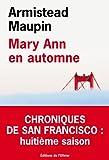 vignette de 'Chroniques de San Francisco n° 8<br /> Mary Ann en automne (Armistead Maupin)'