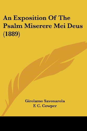 An Exposition of the Psalm Miserere Mei Deus (1889)
