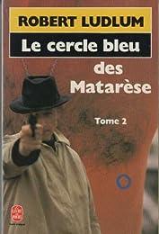 Le  Cercle bleu des Matarèse