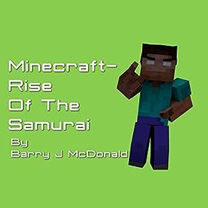 Minecraft®TM: Rise of the Samurai Audiobook