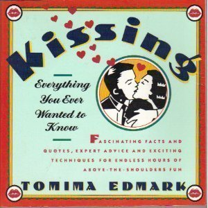 KISSING: EVERYTHING YOU EVER WANTED TO KNOW, Edmark, Tomima
