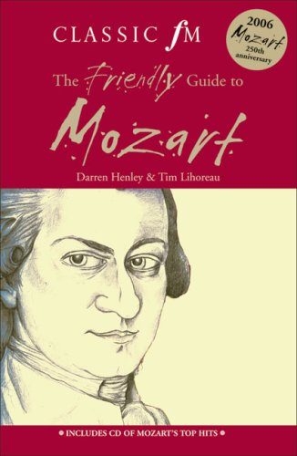 Classic FM Friendly Guide to Mozart