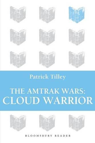 the-amtrak-wars-cloud-warrior-the-talisman-prophecies-part-1
