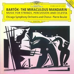 Bartok : Le Mandarin merveilleux - Musique pour cordes, percussion et célesta