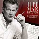 Hit Man Returns: David Foster & Friends (CD/DVD)