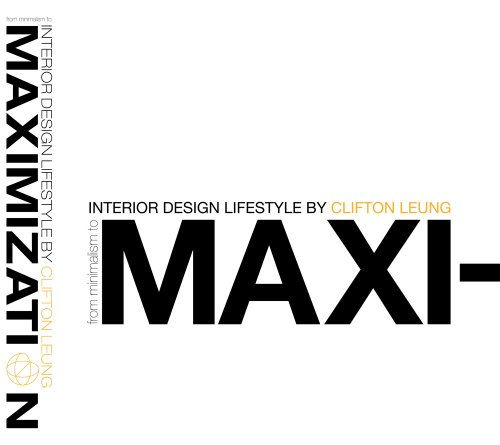Interior Design Lifestyle : From Minimalism To Maximization (Residential Design) front-73469