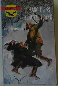 Le sang du ss-schutze frank par Rudy Furtwengler